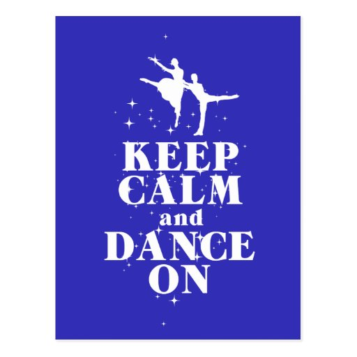 Dancing Gift Print Keep Calm and Dance On Design Post Card