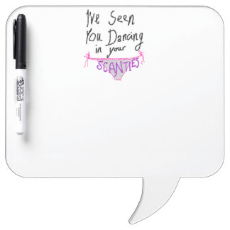 Dancing in Scanties cute & funny handwritten logo Dry-Erase Board
