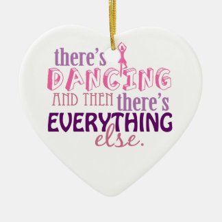 Dancing is Everything Christmas Ornament