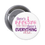 Dancing is Everything Pins