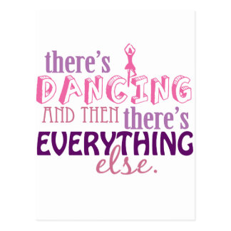 Dancing is Everything Postcard