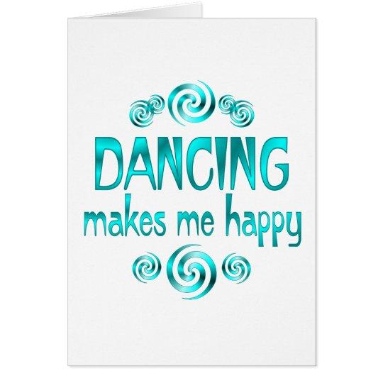 Dancing Makes Me Happy Card