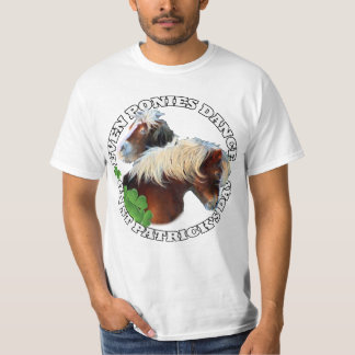 Dancing pony  St Patrick's day T-Shirt