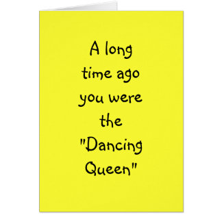 "DANCING QUEEN TO DENTURE QUEEN ""50th"" BIRTHDAY Greeting Card"