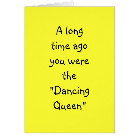 "DANCING QUEEN TO DENTURE QUEEN ""50th"" BIRTHDAY Card"
