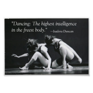 Dancing: The Highest Intelligence Poster