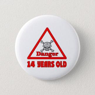 Danger 14 6 cm round badge