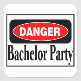 Danger Bachelor Party Square Sticker