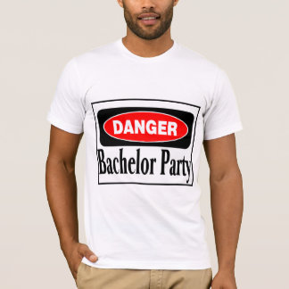 Danger Bachelor Party T-Shirt