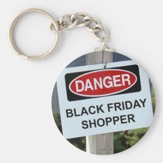 Danger Black Friday Shopper Basic Round Button Key Ring