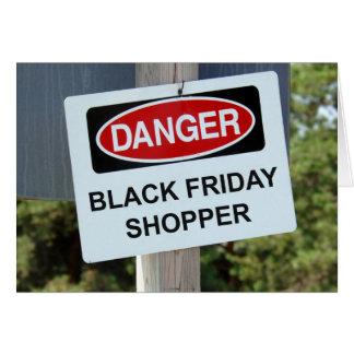 Danger Black Friday Shopper Card