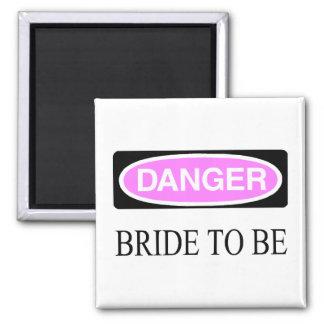 Danger (Bride To Be) Square Magnet