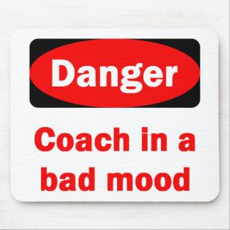Danger! Coach In a Bad Mood Mousepad
