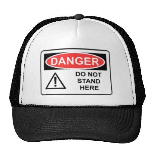 DANGER DO NOT STAND HERE TRUCKER HAT