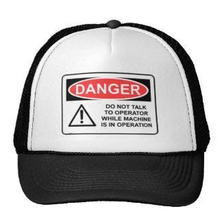 DANGER Do Not Talk To Operator Cap