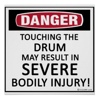Danger Drum Poster