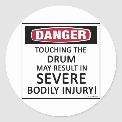 Danger Drum Round Sticker