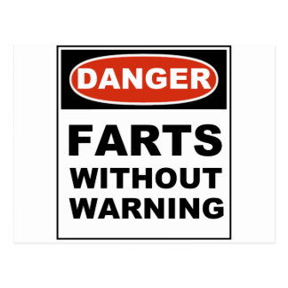 Danger Farts Without Warning Post Card
