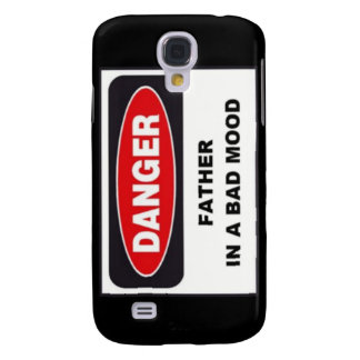 - Danger, Father in Bad Mood! Galaxy S4 Case