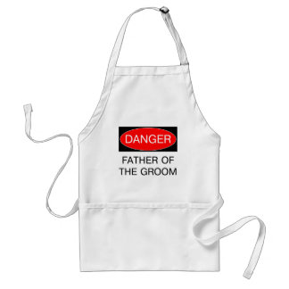 Danger - Father Of The Groom Funny Wedding T-Shirt Aprons