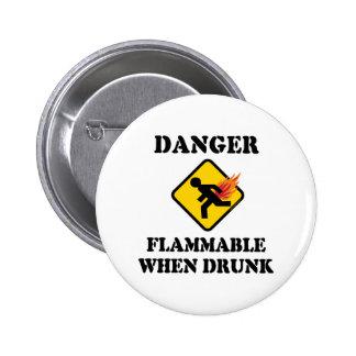Danger Flammable When Drunk Fart Humor Buttons