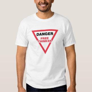 DANGER-Free Thinker T Shirts