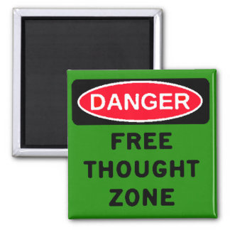 Danger Free Thought Zone Square Magnet