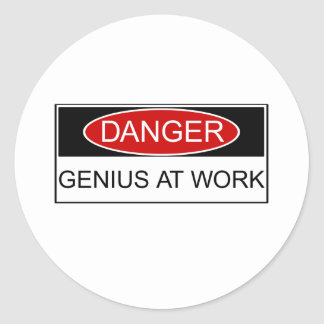 Danger Genius at Work Round Sticker
