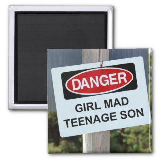 Danger Girl Mad Teenage Son Sign Magnet
