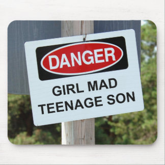 Danger Girl Mad Teenage Son Sign Mouse Pads