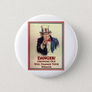 Danger Growing Old Uncle Sam Poster 6 Cm Round Badge