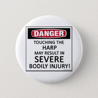 Danger Harp 6 Cm Round Badge
