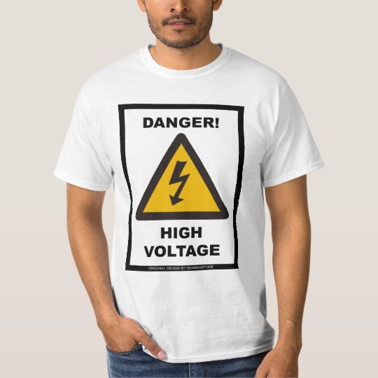 Danger! High Voltage - White T-Shirt