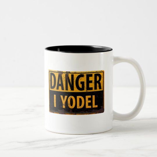 DANGER I YODEL funny sign distressed rusty metal
