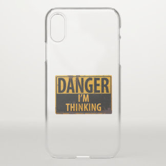 DANGER I'M THINKING Distressed Metal Caution Sign iPhone X Case