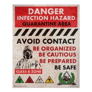 Danger! Infection Hazard Area Poster