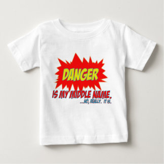 Danger is my middle name tshirts