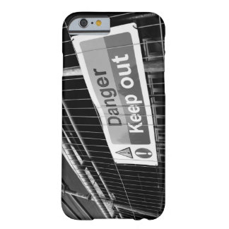 Danger Keep Out sign Barely There iPhone 6 Case