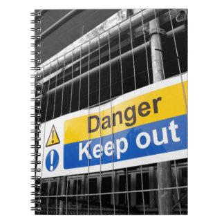 Danger Keep Out sign Spiral Notebook