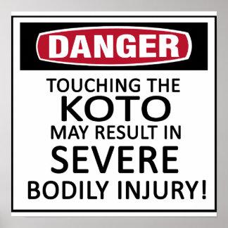 Danger Koto Posters