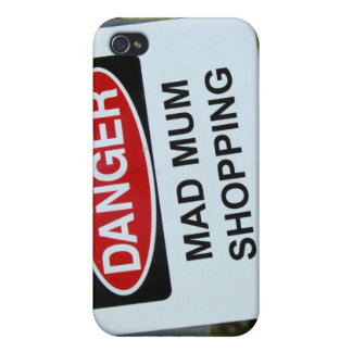 Danger Mad Mum Shopping Sign Covers For iPhone 4