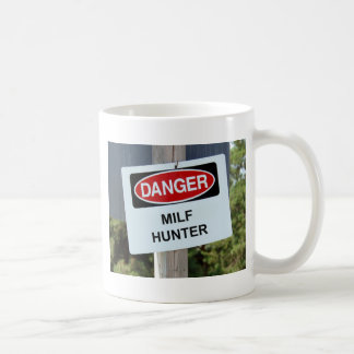 Danger Milf Hunter Sign Coffee Mug