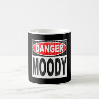 Danger Moody Coffee Mug