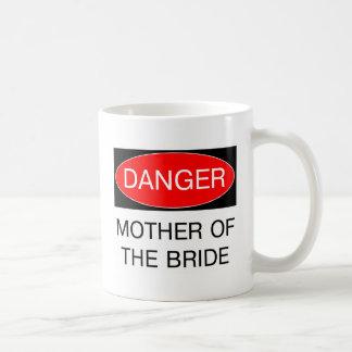 Danger - Mother Of The Bride Funny Wedding T-Shirt Basic White Mug