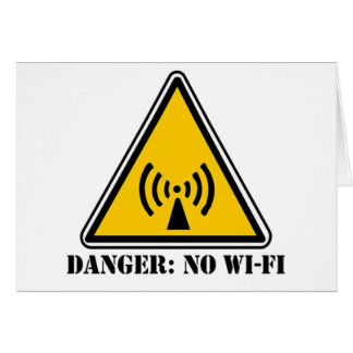 Danger No Wi-Fi Sign Card