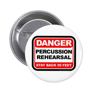 Danger Percussion Rehearsal 6 Cm Round Badge