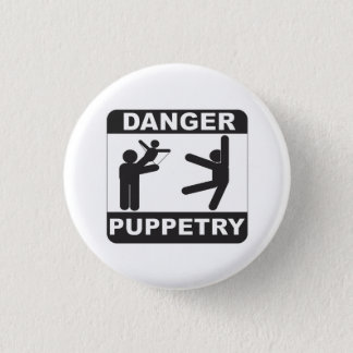 Danger Puppetry 3 Cm Round Badge