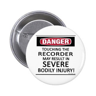 Danger Recorder 6 Cm Round Badge
