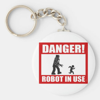 Danger! Robot in Use Keychain