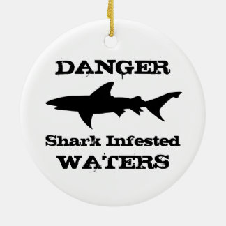 Danger: Shark Infested Waters Funny Shark Outline Round Ceramic Decoration